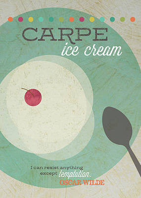 Diet Painting - Carpe Ice Cream by Tammy Apple