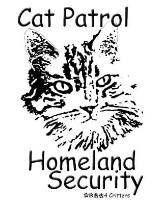 Photograph - Cat Patrol Homeland Security by Robyn Stacey