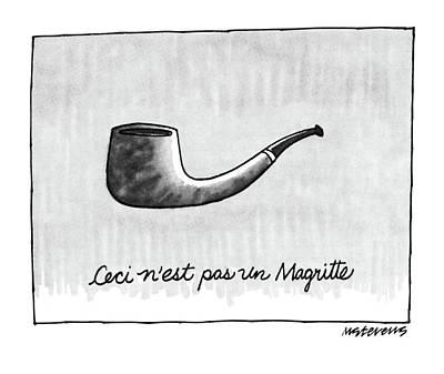Ceci N'est Pas Un Magritte. Picture Of A Pipe Art Print by Mick Stevens