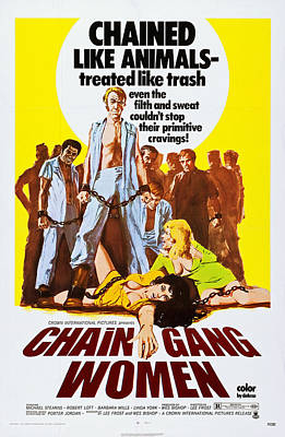 Grindhouse Photograph - Chain Gang Women, Us Poster Art, 1971 by Everett