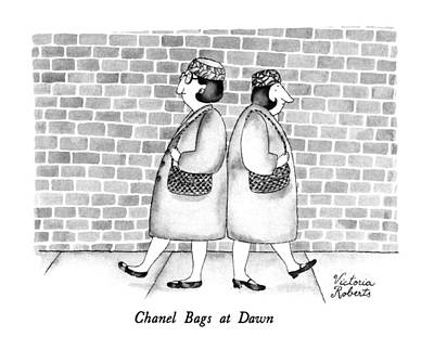 Dawn Drawing - Chanel Bags At Dawn by Victoria Roberts