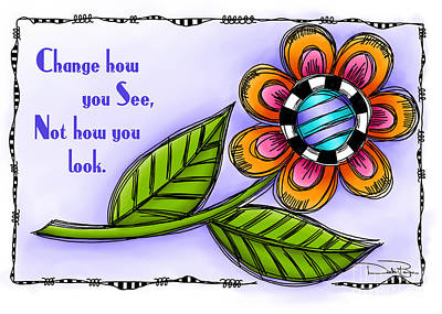 Change How You See Art Print by Debi Payne