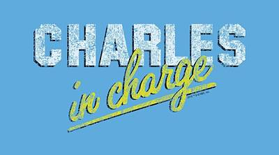 Charles Digital Art - Charles In Charge - Charles by Brand A