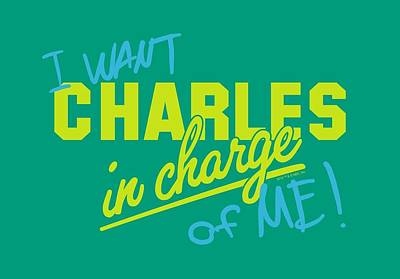 Charles Digital Art - Charles - In Charge Of Me by Brand A