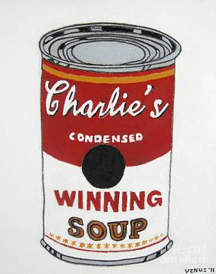 Postmodern Mixed Media - Charlie Sheen Soup by Venus