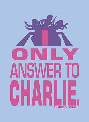 Charlies Angels Digital Art - Charlie's Angels - Answer by Brand A