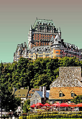 Chateau Digital Art - Chateau In Old Quebec by Linda  Parker