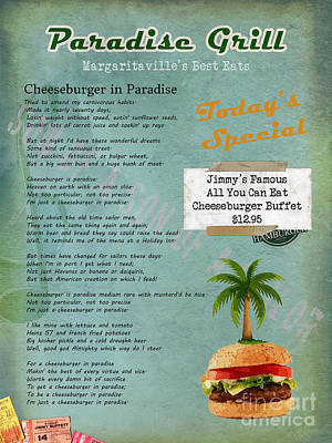 Cheeseburger In Paradise Jimmy Buffet Tribute Menu  Art Print by Nola Lee Kelsey