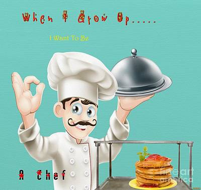 Digital Art - Chef - When I Grow  by Liane Wright