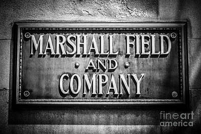 Chicago Marshall Field Sign In Black And White Art Print by Paul Velgos