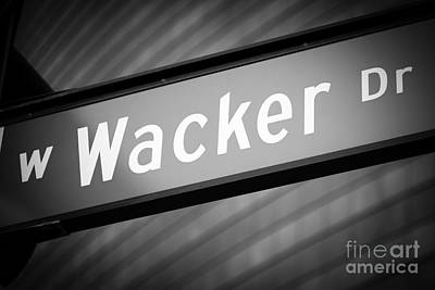Chicago Wacker Drive Street Sign In Black And White Art Print by Paul Velgos