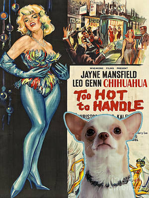 Chihuahua Painting - Chihuahua Art - Too Hoot To Handle Movie Poster by Sandra Sij