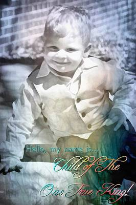 Smiling Jesus Digital Art - Child Of The One True King by Michelle Greene Wheeler