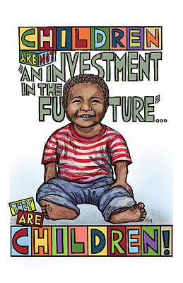 Children Are Children Art Print by Ricardo Levins Morales