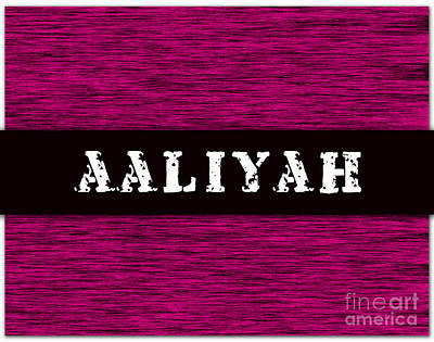 Mixed Media - Childs Name Aaliyah by Marvin Blaine
