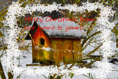 Photograph - Chilly Birdhouse Holiday Card by Debra and Dave Vanderlaan
