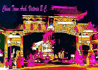 Malone Painting - China Town Arch Victoria British Columbia Canada by John Malone