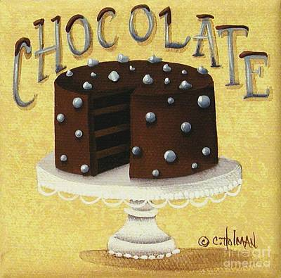 Painting - Chocolate Cake by Catherine Holman