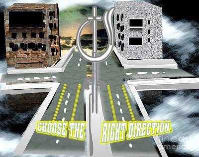 Choose The Right Direction Art Print