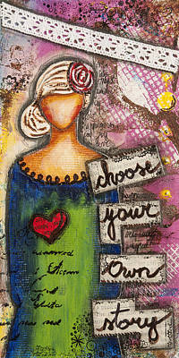 Mixed Media - Choose Your Own Story Inspirational Mixed Media Folk Art  by Stanka Vukelic