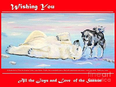 Painting - Christmas Card Polar Bear And His Friend The Husky Dog by Phyllis Kaltenbach