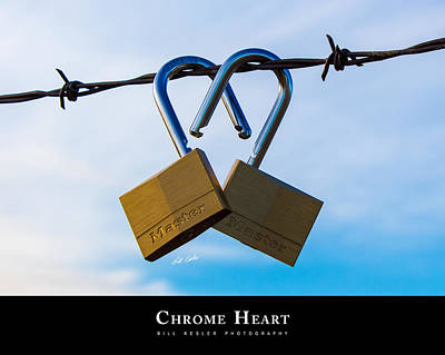 Photograph - Chrome Heart With Title by Bill Kesler