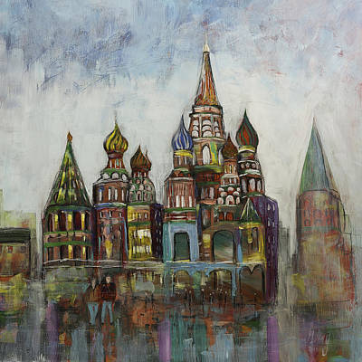 Transfiguration Painting - Church St. Basil's Cathedral Moscow Russia by Gray  Artus