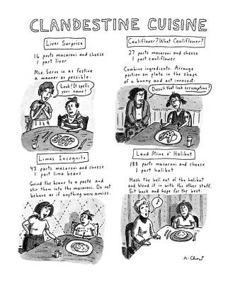 Mine Drawing - Clandestine Cuisine by Roz Chast