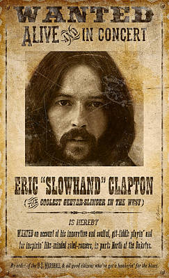 Eric Clapton Digital Art - Clapton Wanted Poster by Gary Bodnar