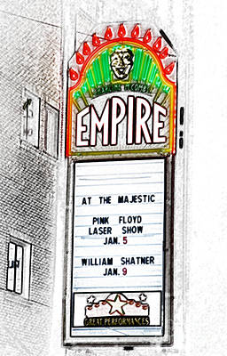 Shatner Digital Art - Classic Empire Theater Illuminated Marquee Sign Featuring Pink Floyd And William Shatner Digital Art by Shawn O'Brien