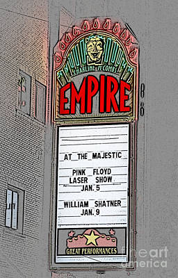 Shatner Digital Art - Classic Empire Theater Illuminated Marquee Sign With Pink Floyd And William Shatner Digital Art by Shawn O'Brien