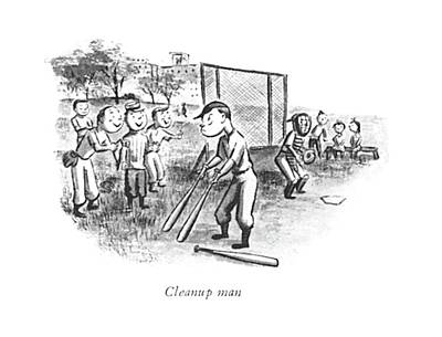 Sports Drawing - Cleanup Man by William Steig