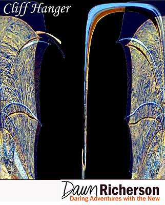 Hanger Digital Art - Cliff Hanger by Dawn Richerson