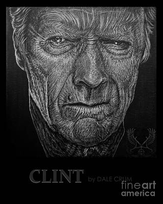 Dirty Harry Drawing - Clint by Dale Crum