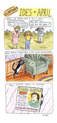 Clinton's Ides Of April Art Print by Roz Chast