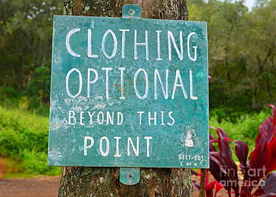 Clothing Optional Kauai Sign Original by Catherine Sherman