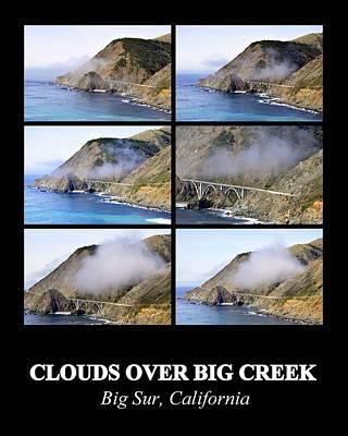 Photograph - Clouds Over Big Creek by AJ  Schibig