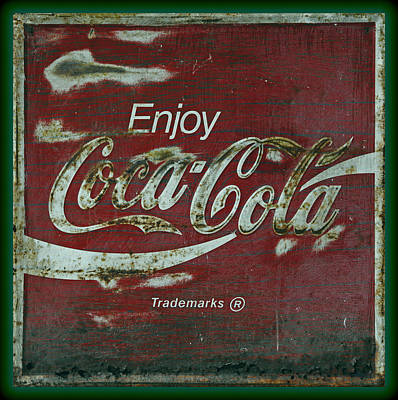 Old Coke Sign Wall Art - Photograph - Coca Cola Green Grunge Sign by John Stephens