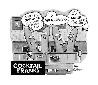Hot Dogs Drawing - Cocktail Franks by Leo Cullum
