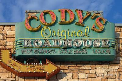 Photograph - Cody's Original Road House Sign  by Liane Wright