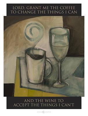 Painting - Coffee And Wine Serenity Prayer by Tim Nyberg
