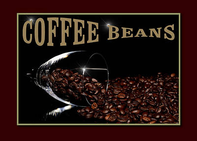 Coffee Beans In Glass With Text Original by Tommytechno Sweden