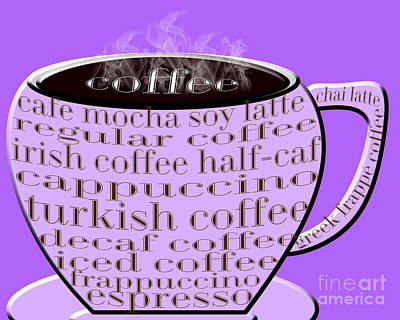 Digital Art - Coffee Cup Purple Typography by Andee Design