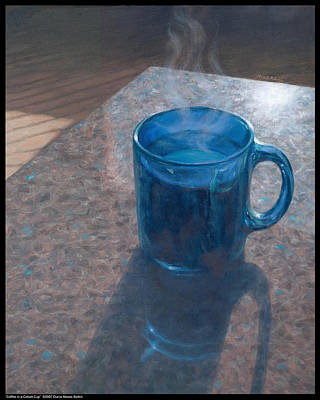 Painting - Coffee In A Cobalt Cup by Diana Moses Botkin
