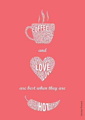 Typographic Art Digital Art - Coffee Love Quote Typographic Print Art Quotes Poster by Lab No 4 - The Quotography Department