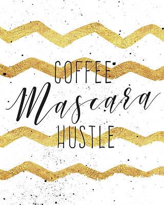 Mascara Painting - Coffee Mascara Hustle by Tammy Apple