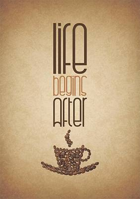 Art Poster Digital Art - Coffee Quotes Poster by Lab No 4 - The Quotography Department