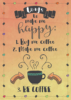 Funny Coffee Wall Art - Painting - Coffee by Tammy Apple