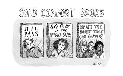 Anxiety Drawing - Cold Comfort Books by Roz Chast