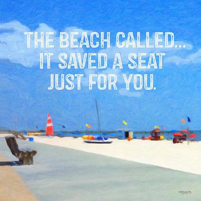Seashore Quote Wall Art - Photograph - Colorful Inspiration Seashore - The Beach Called by Rebecca Korpita